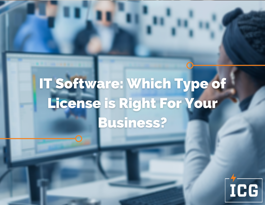 IT Software: Which Type of License is Right For Your Business?